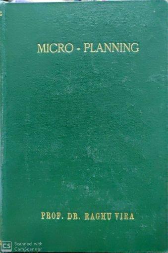 Micro - Planning Prof. Dr. Raghu Vira