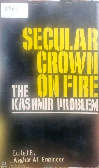 Secular Crown on Fire The Kashmir Problem