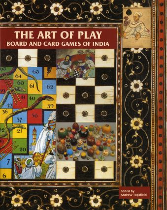 The Art of Play Board and Card Games of India (Hardcover)