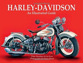 Harley-Davidson An Illustrated Guide Hardcover