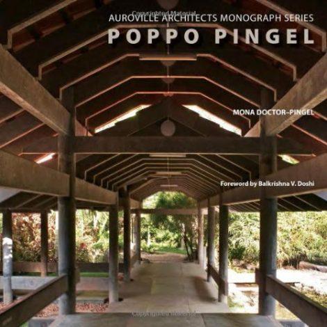 Poppo Pingel (Auroville Architects Monograph)