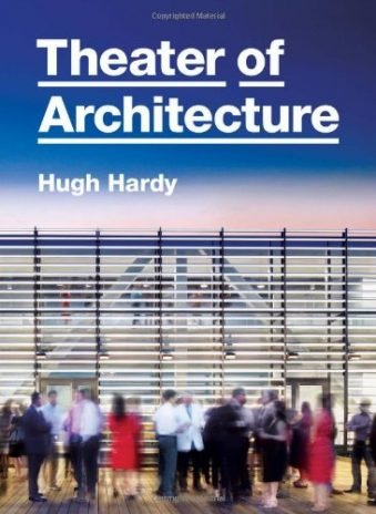 Theater of Architecture Hardcover